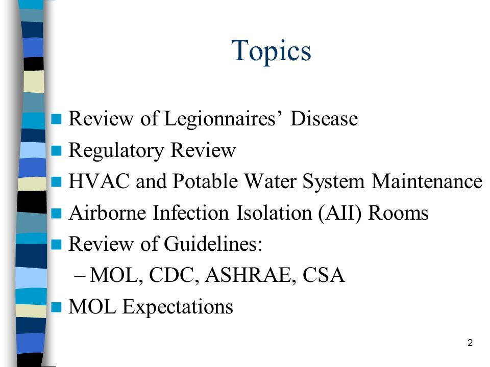 3 What is Legionnaires' Disease.