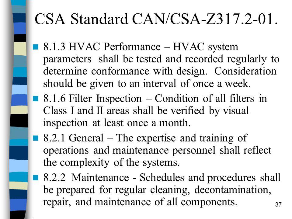 37 CSA Standard CAN/CSA-Z317.2-01.