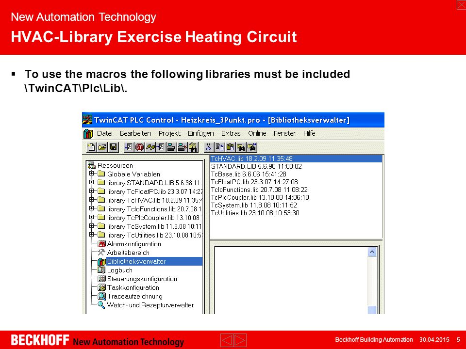 Beckhoff Building Automation 30.04.2015 16 New Automation Technology HVAC-Library Exercise Heating Circuit
