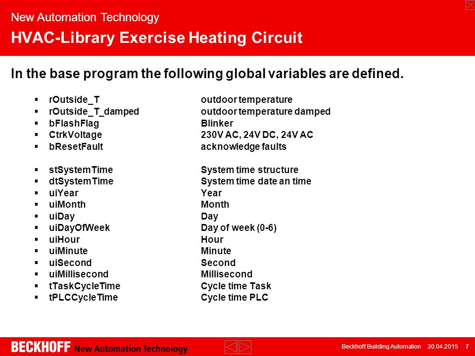 Beckhoff Building Automation 30.04.2015 18 New Automation Technology HVAC-Library Exercise Heating Circuit