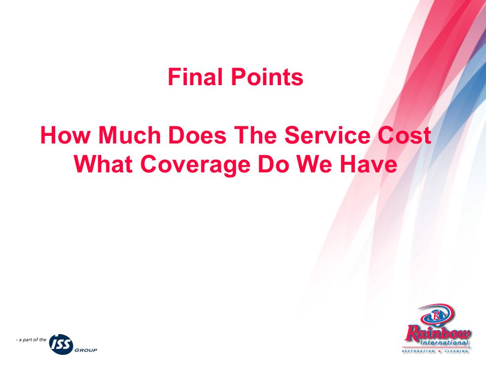 Final Points How Much Does The Service Cost What Coverage Do We Have