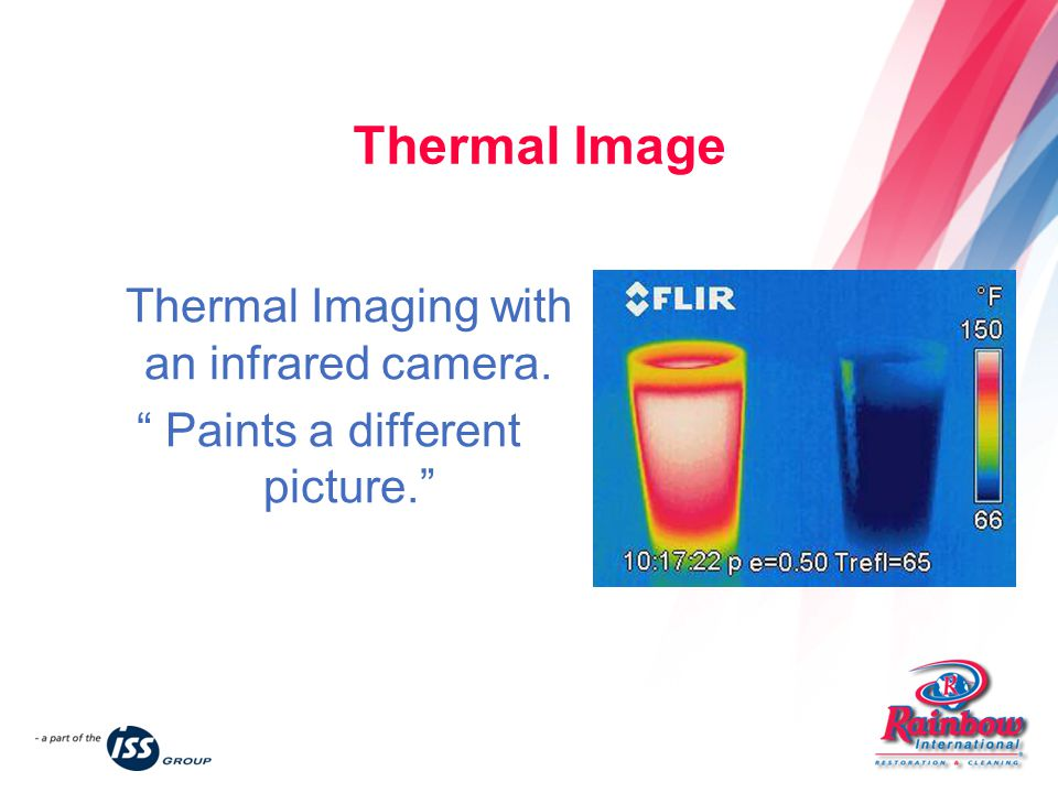 Thermal Image Thermal Imaging with an infrared camera. Paints a different picture.