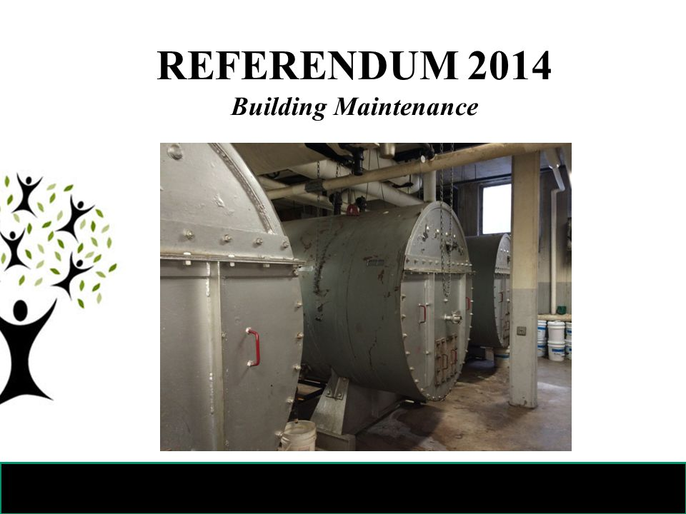 REFERENDUM 2014 Building Maintenance