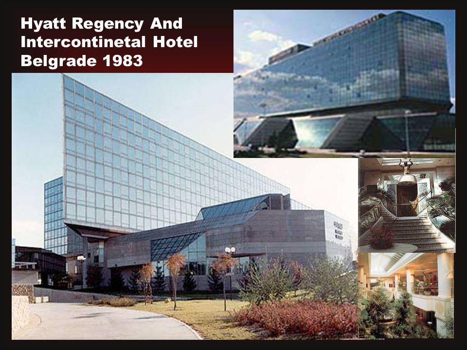 Hyatt Regency And Intercontinetal Hotel Belgrade 1983