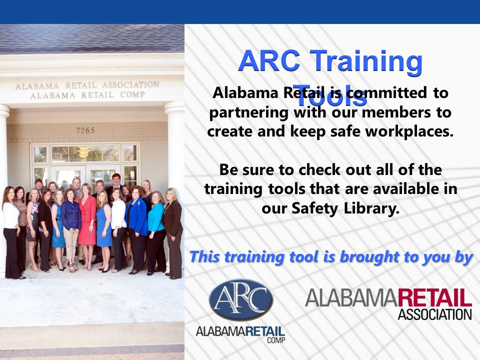 Alabama Retail is committed to partnering with our members to create and keep safe workplaces.
