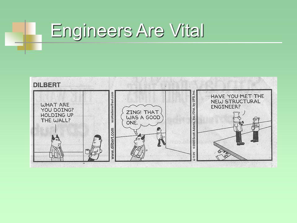 Engineers Are Vital
