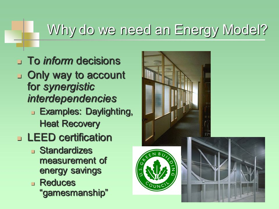 Why do we need an Energy Model.