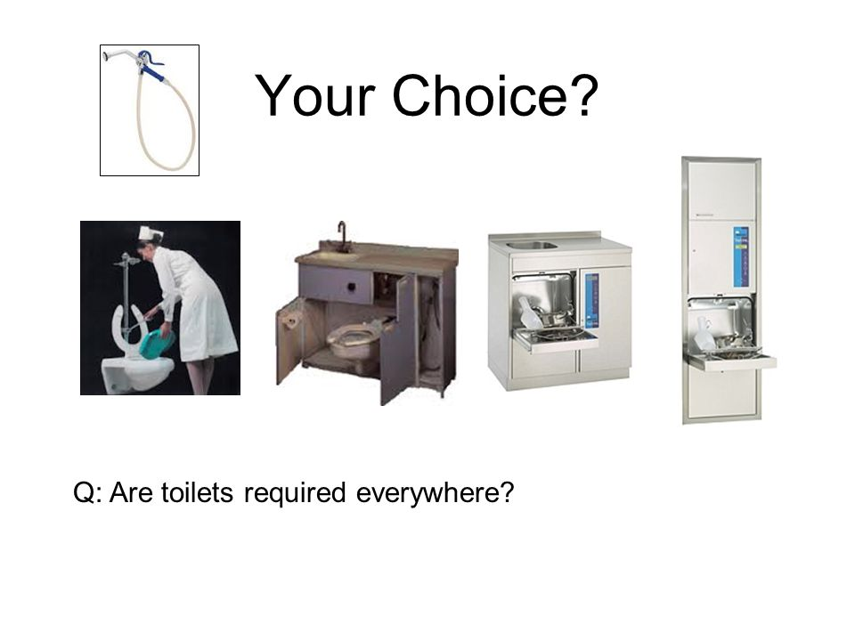Your Choice Q: Are toilets required everywhere