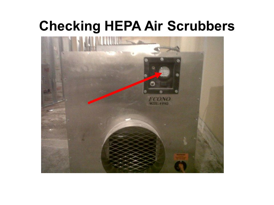 Checking HEPA Air Scrubbers