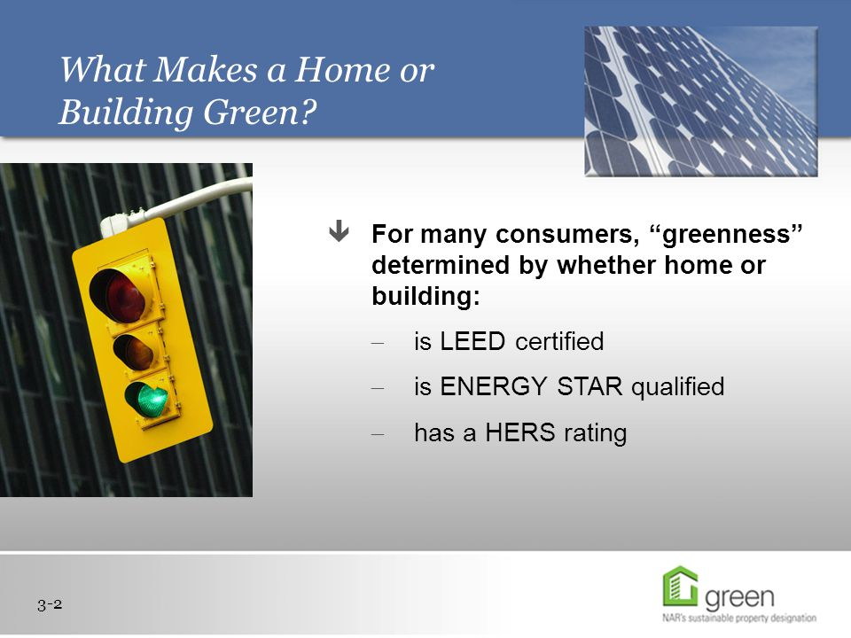 What Makes a Home or Building Green.
