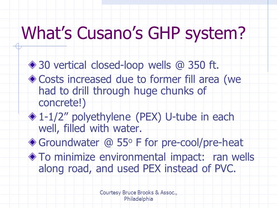 Courtesy Bruce Brooks & Assoc., Philadelphia What's Cusano's GHP system.