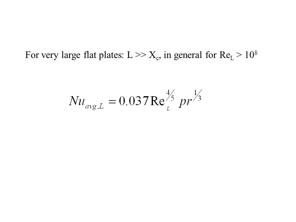 On integration: For a smooth flat plate: Re xc = 5 X 10 5
