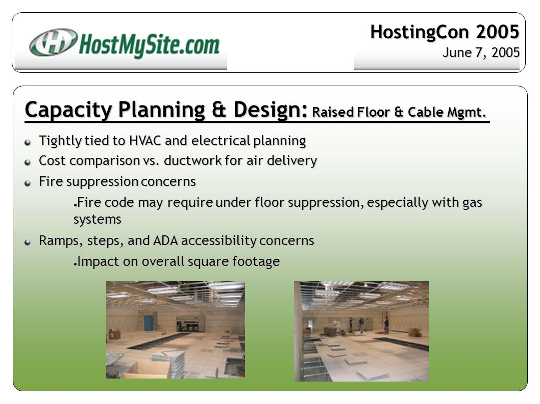 Capacity Planning & Design: Raised Floor & Cable Mgmt.