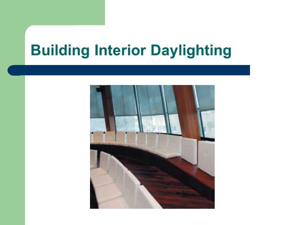 Building Interior Daylighting