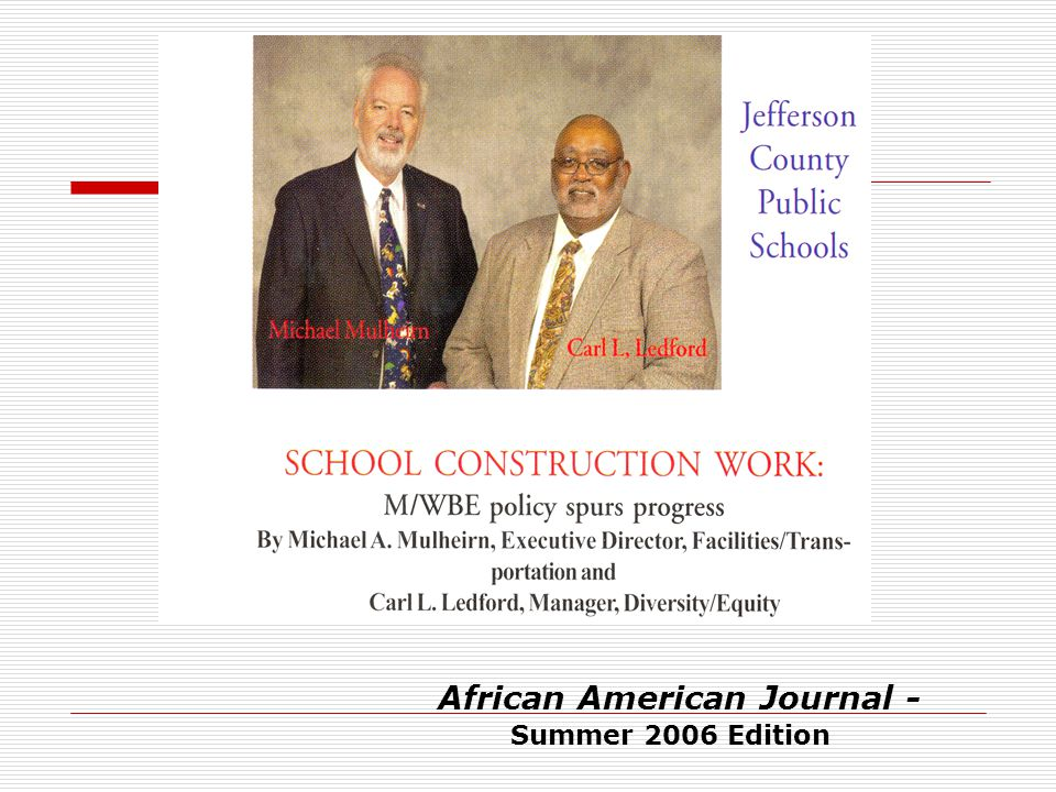 African American Journal - Summer 2006 Edition