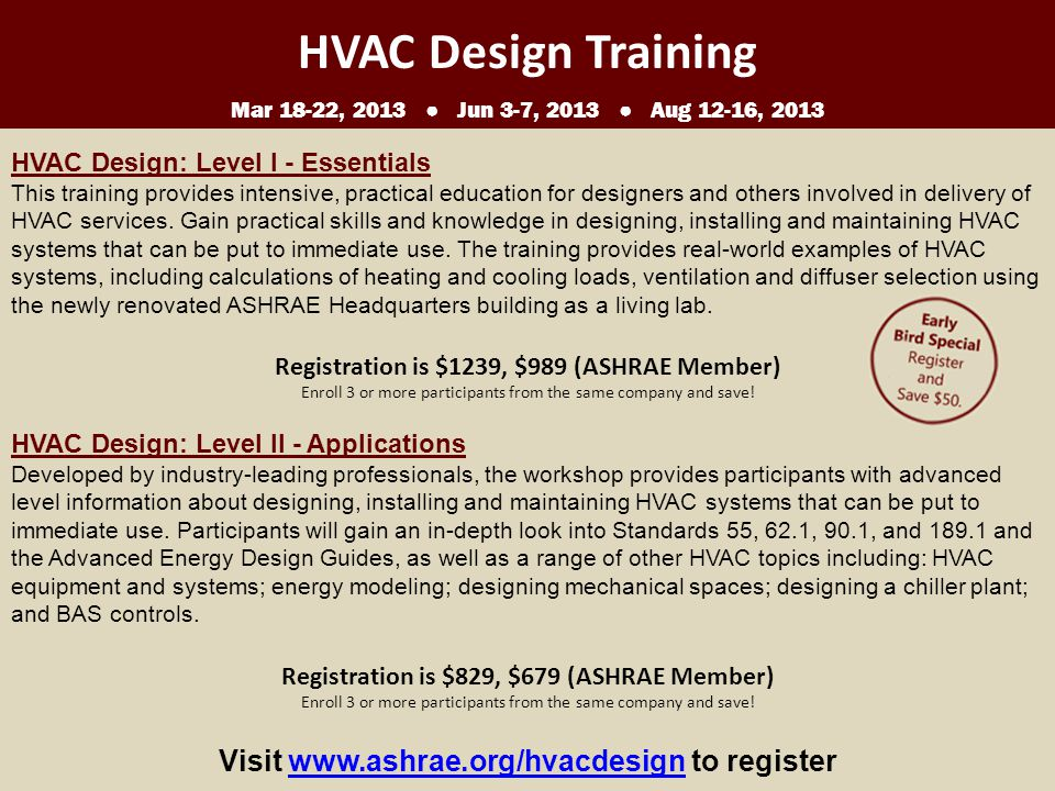 HVAC Design: Level I - Essentials This training provides intensive, practical education for designers and others involved in delivery of HVAC services.