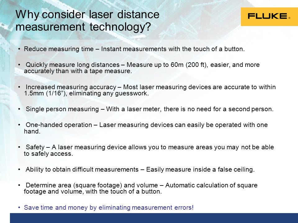Why consider laser distance measurement technology.