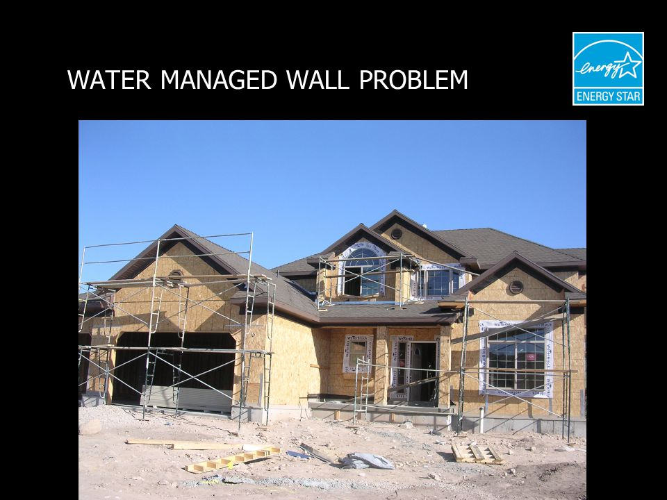 WATER MANAGED WALL PROBLEM