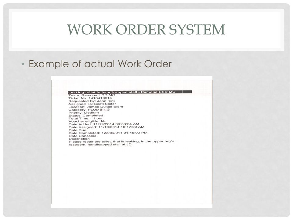 WORK ORDER SYSTEM Example of actual Work Order