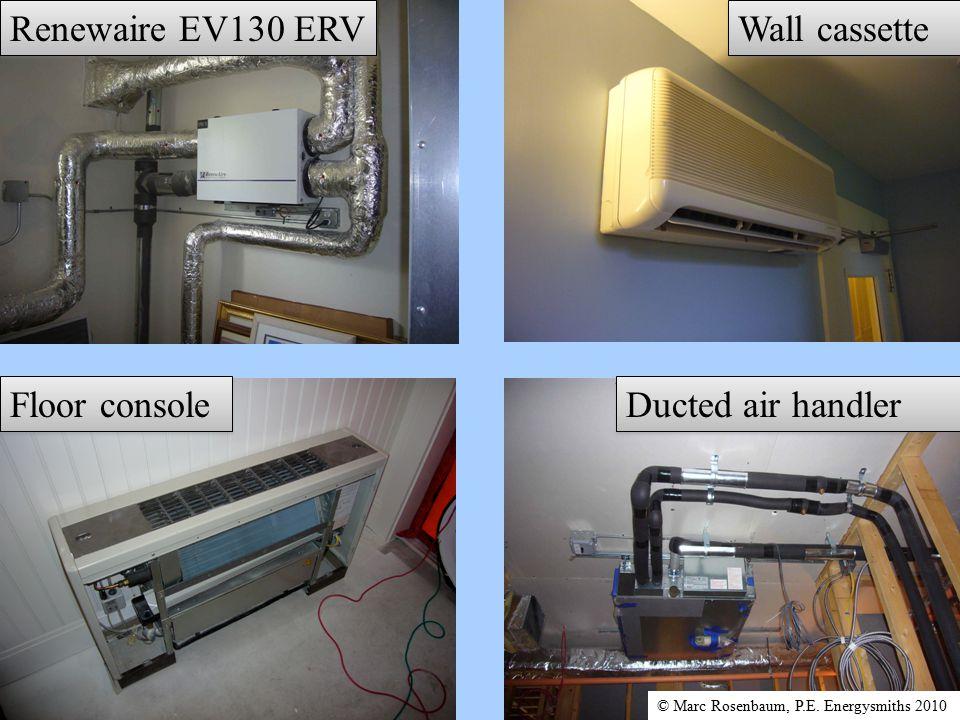 Wall cassette Ducted air handler Renewaire EV130 ERV Floor console © Marc Rosenbaum, P.E.