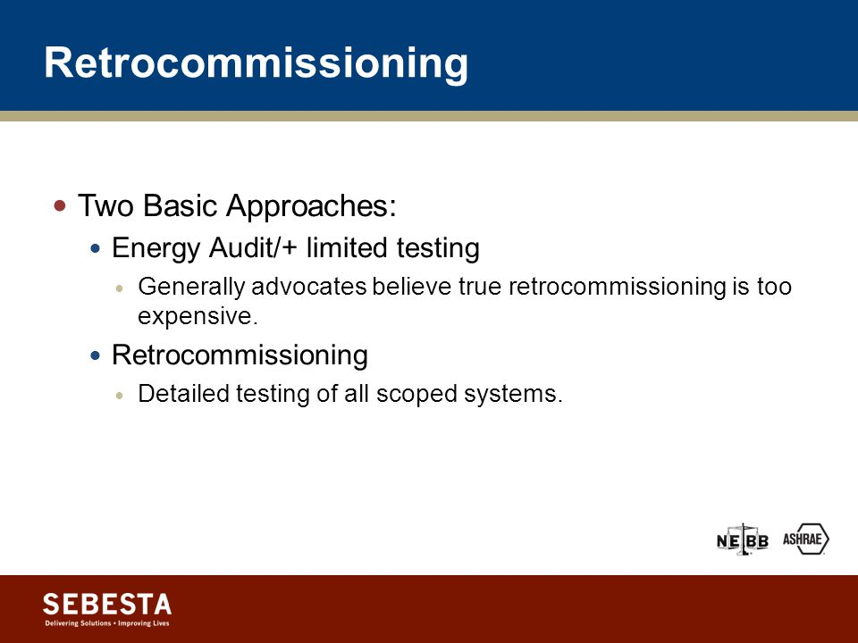 Retro-Commissioning Beyond HVAC: Understanding All Elements of the Retro-Cx process