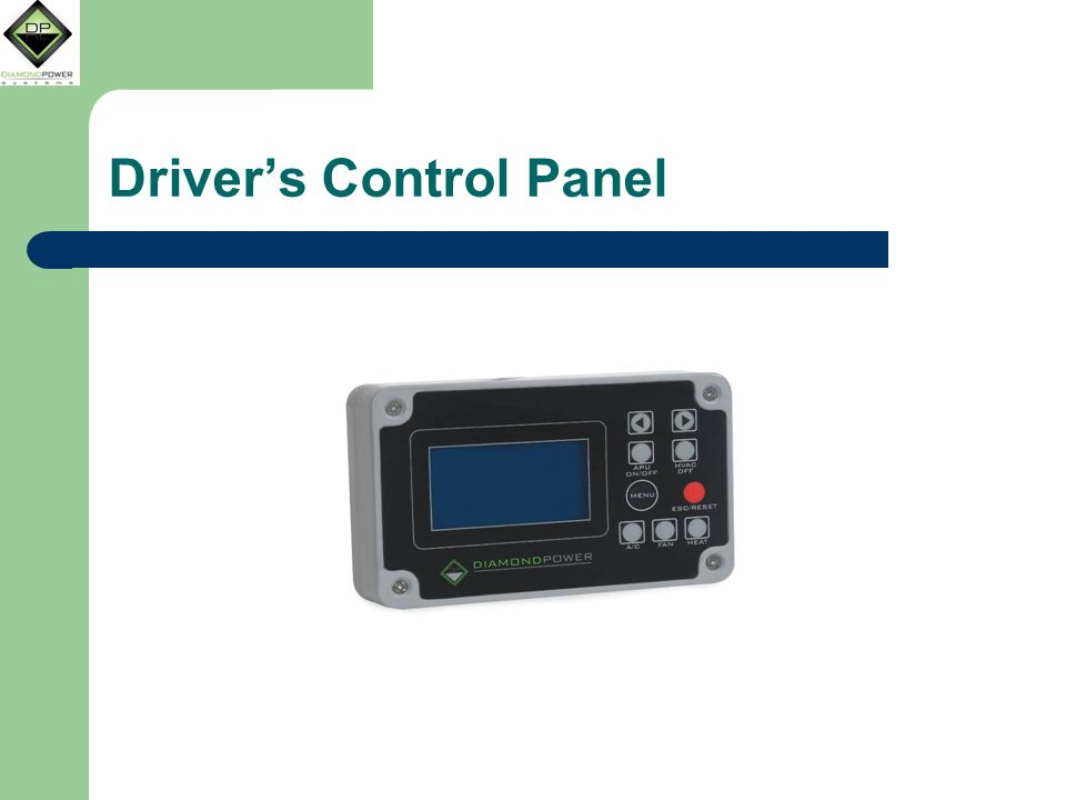 Driver's Control Panel