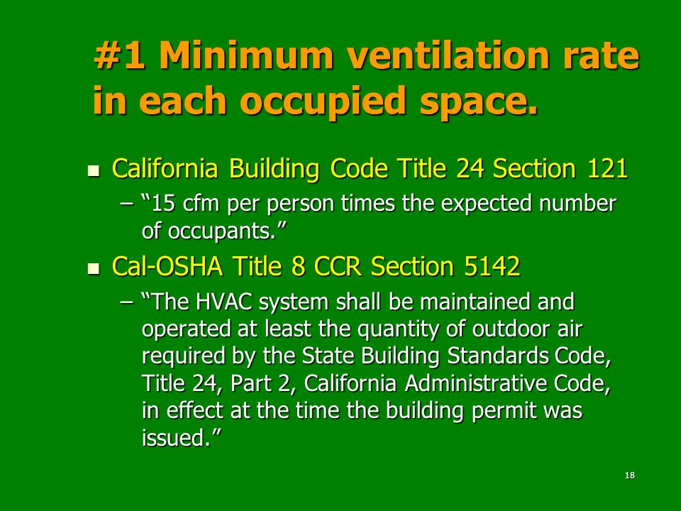 18 #1 Minimum ventilation rate in each occupied space.