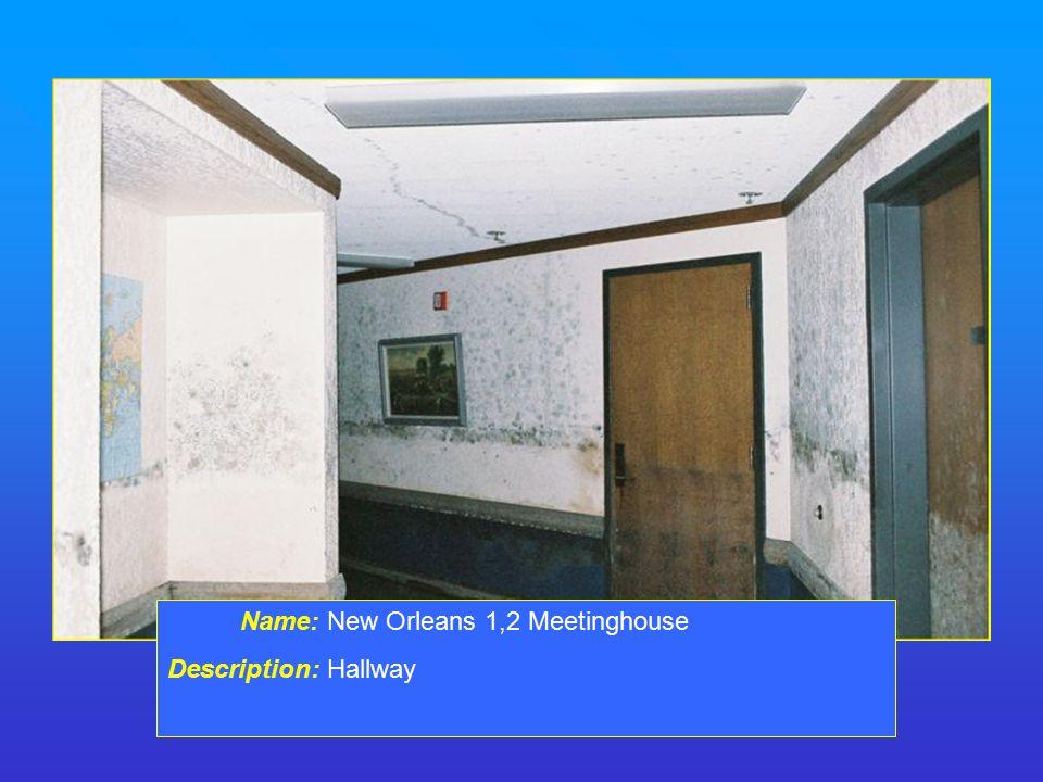 Name: New Orleans 1,2 Meetinghouse Description: Hallway
