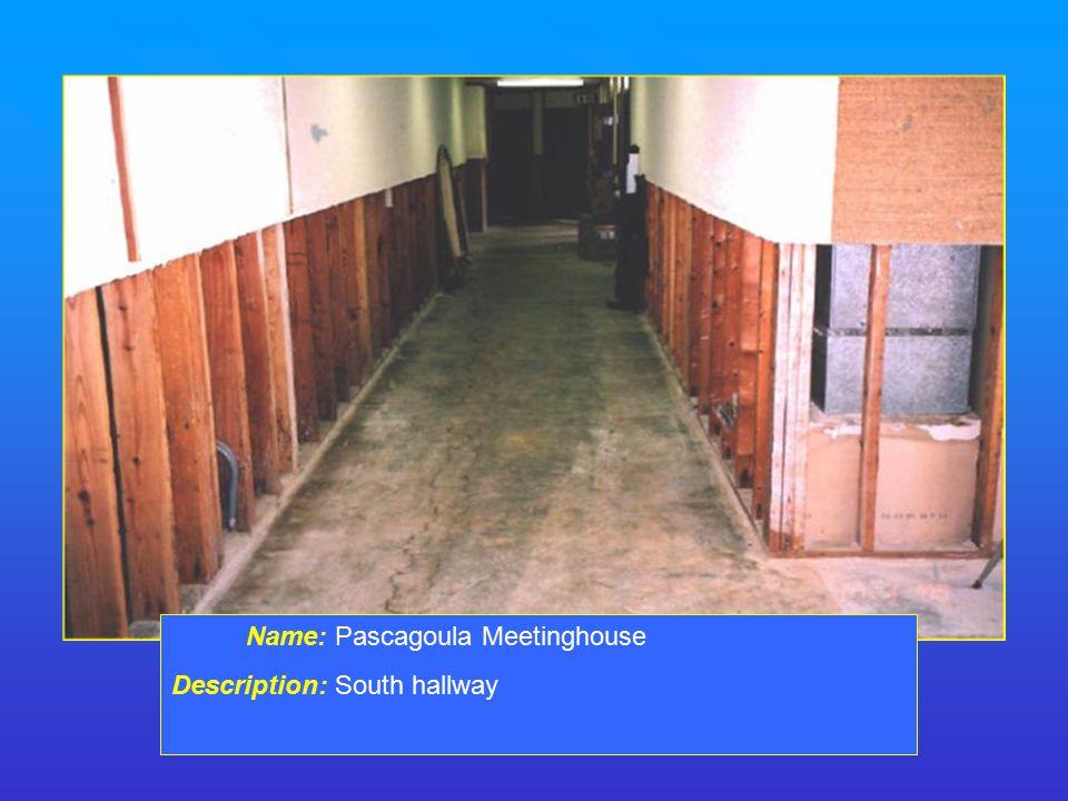 Name: Pascagoula Meetinghouse Description: South hallway