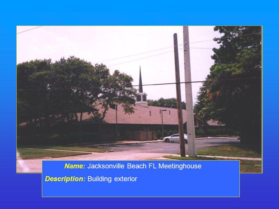 Name: Jacksonville Beach FL Meetinghouse Description: Building exterior