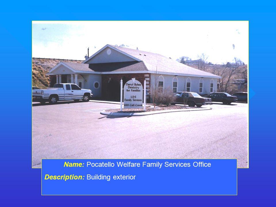 Name: Pocatello Welfare Family Services Office Description: Building exterior