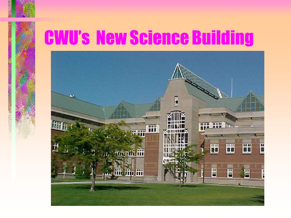 CWU's New Science Building