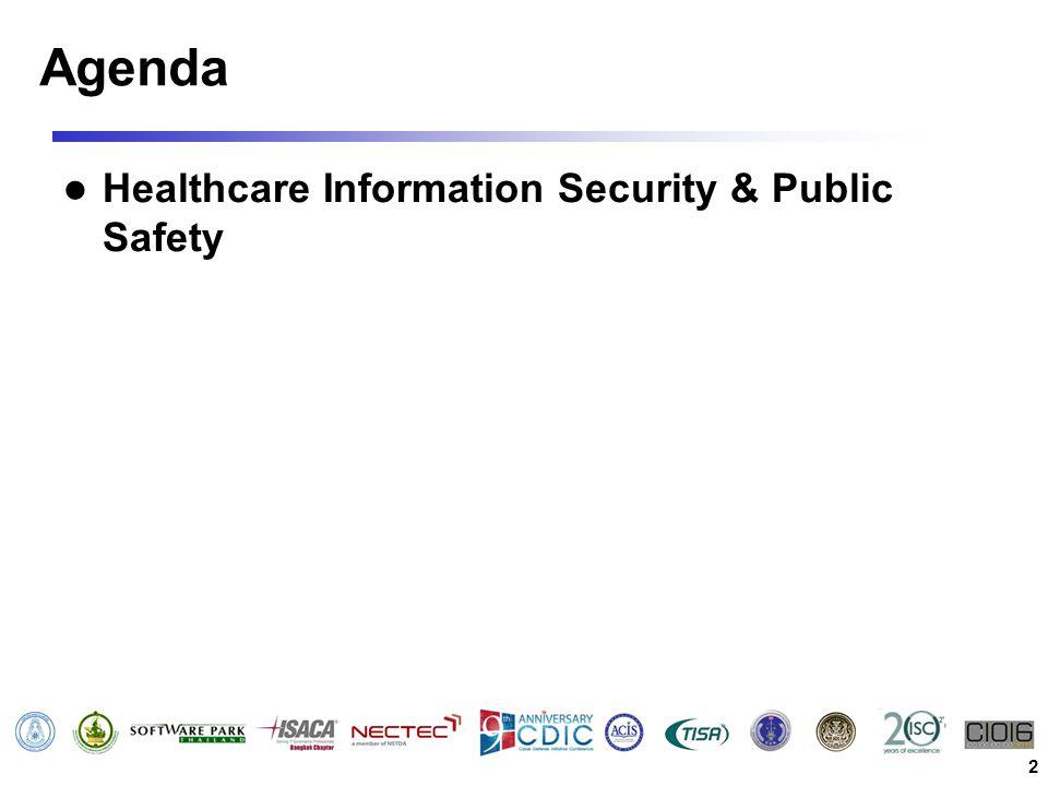 Agenda Healthcare Information Security & Public Safety 2