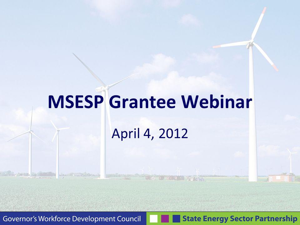 MSESP Grantee Webinar April 4, 2012