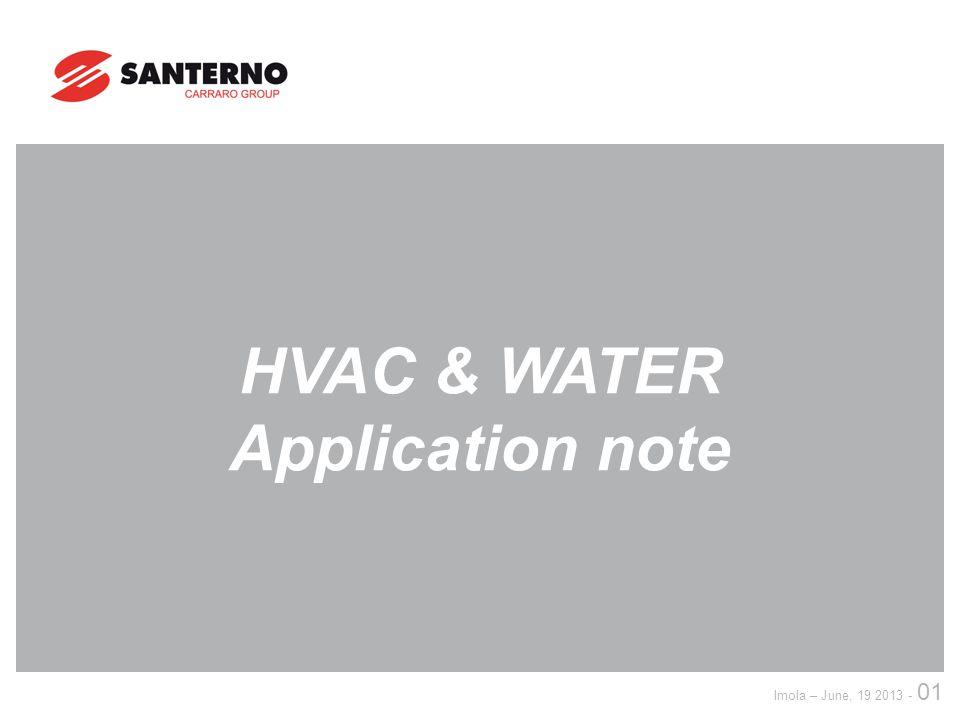 Imola – June, 19 2013 - 01 HVAC & WATER Application note