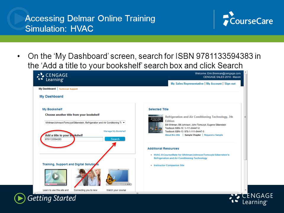 Accessing Delmar Online Training Simulation: HVAC On the 'My Dashboard' screen, search for ISBN 9781133594383 in the 'Add a title to your bookshelf' search box and click Search