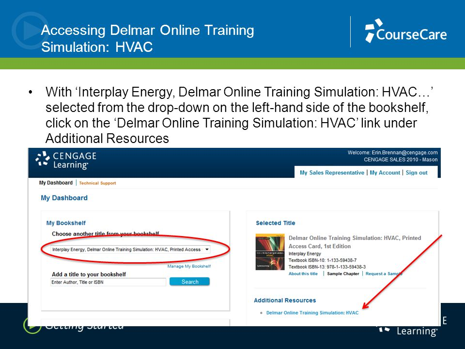 Accessing Delmar Online Training Simulation: HVAC With 'Interplay Energy, Delmar Online Training Simulation: HVAC…' selected from the drop-down on the left-hand side of the bookshelf, click on the 'Delmar Online Training Simulation: HVAC' link under Additional Resources