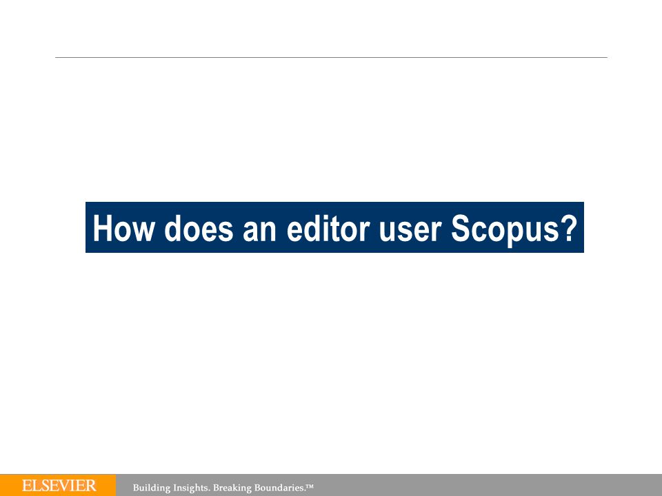 TEAM How does an editor user Scopus