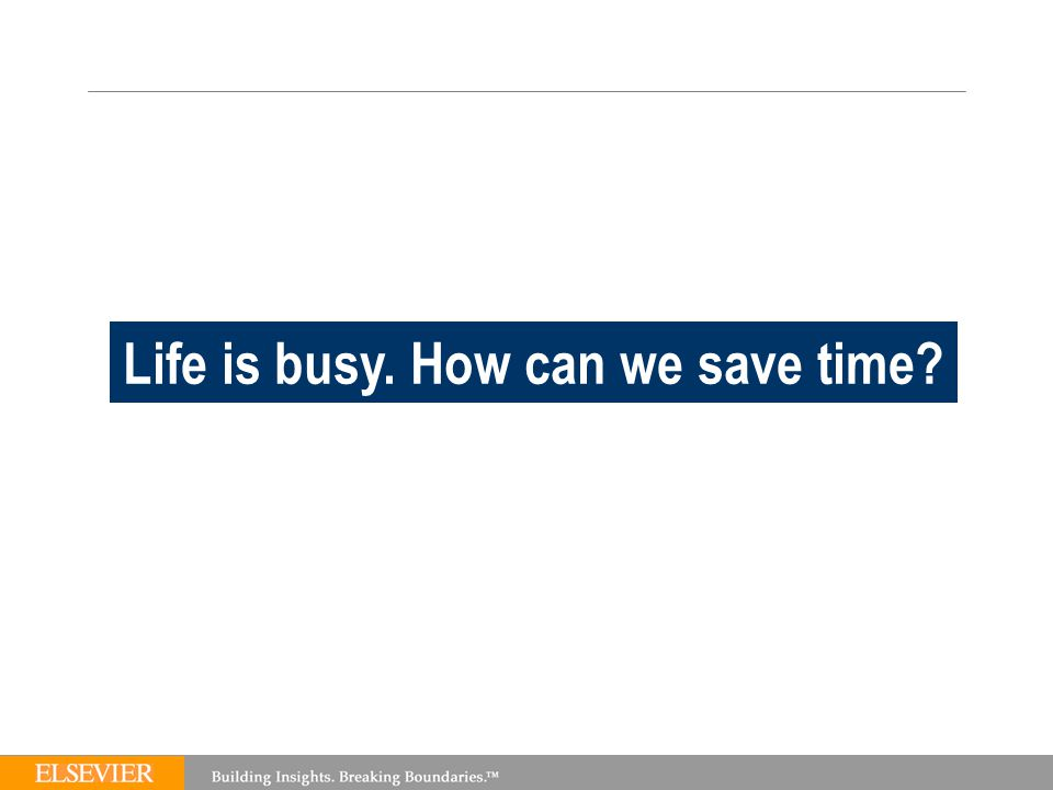 TEAM Life is busy. How can we save time