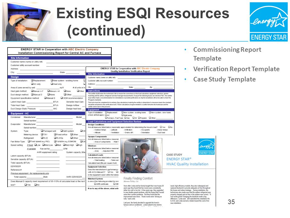 Existing ESQI Resources (continued) Commissioning Report Template Verification Report Template Case Study Template 35