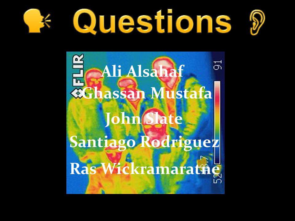 Ali Alsahaf Ras Wickramaratne Santiago Rodriguez John Slate Ghassan Mustafa