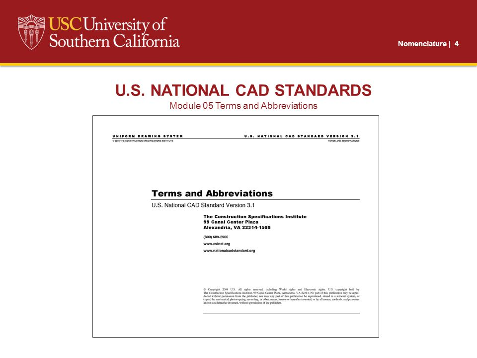 Nomenclature | 4 U.S. NATIONAL CAD STANDARDS Module 05 Terms and Abbreviations