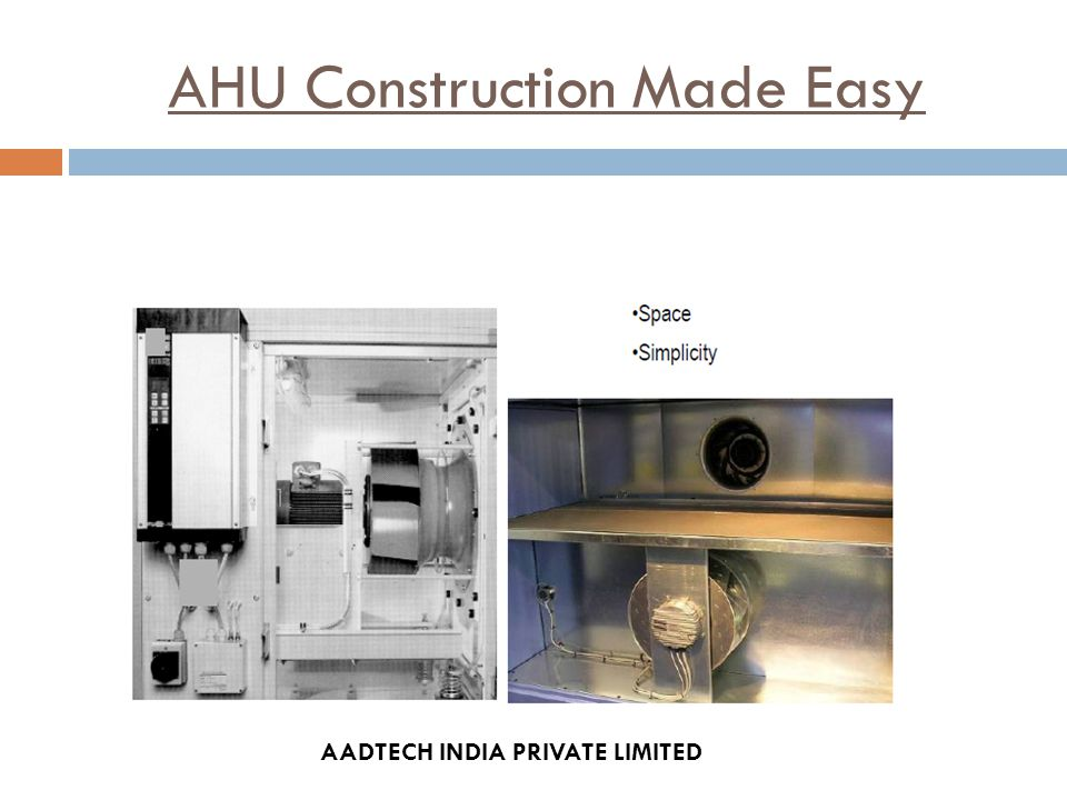 AHU Construction Made Easy AADTECH INDIA PRIVATE LIMITED