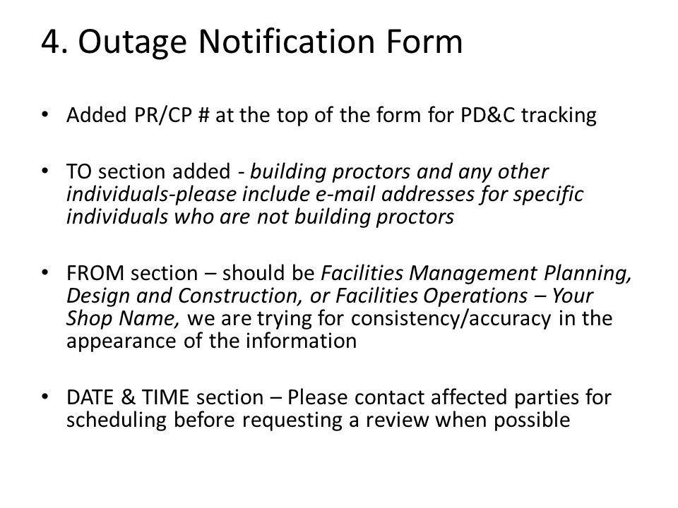 4. Outage Notification Form Added PR/CP # at the top of the form for PD&C tracking TO section added - building proctors and any other individuals-plea