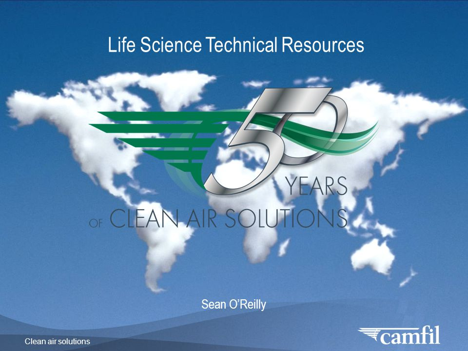 Clean air solutions Life Science Technical Resources Sean O'Reilly