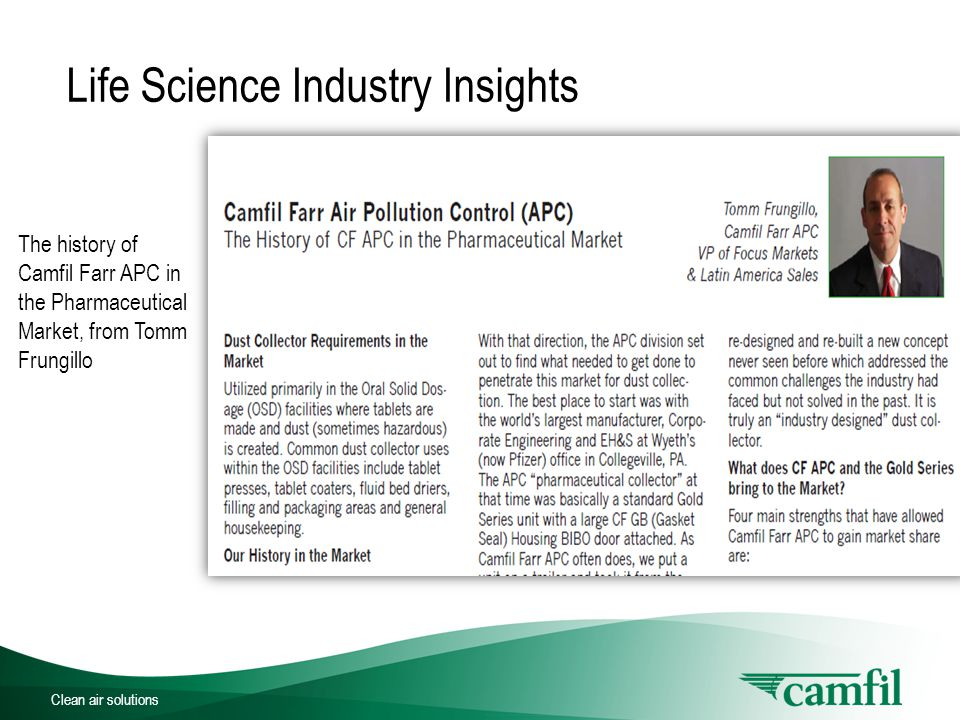 Clean air solutions Life Science Industry Insights The history of Camfil Farr APC in the Pharmaceutical Market, from Tomm Frungillo