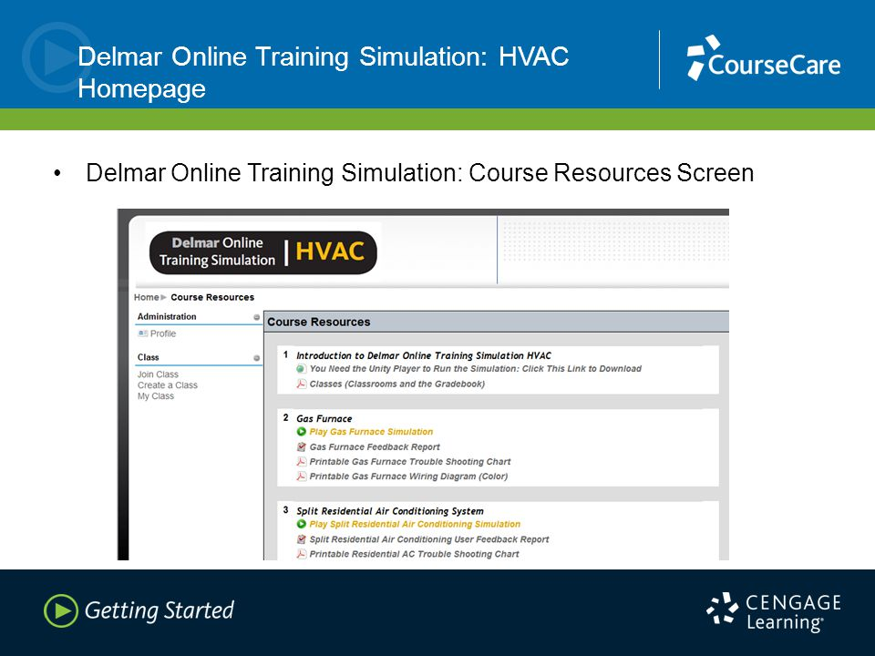 Delmar Online Training Simulation: HVAC Homepage Delmar Online Training Simulation: Course Resources Screen