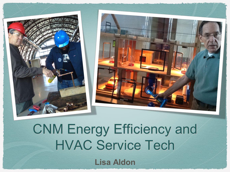 CNM Energy Efficiency and HVAC Service Tech Lisa Aldon