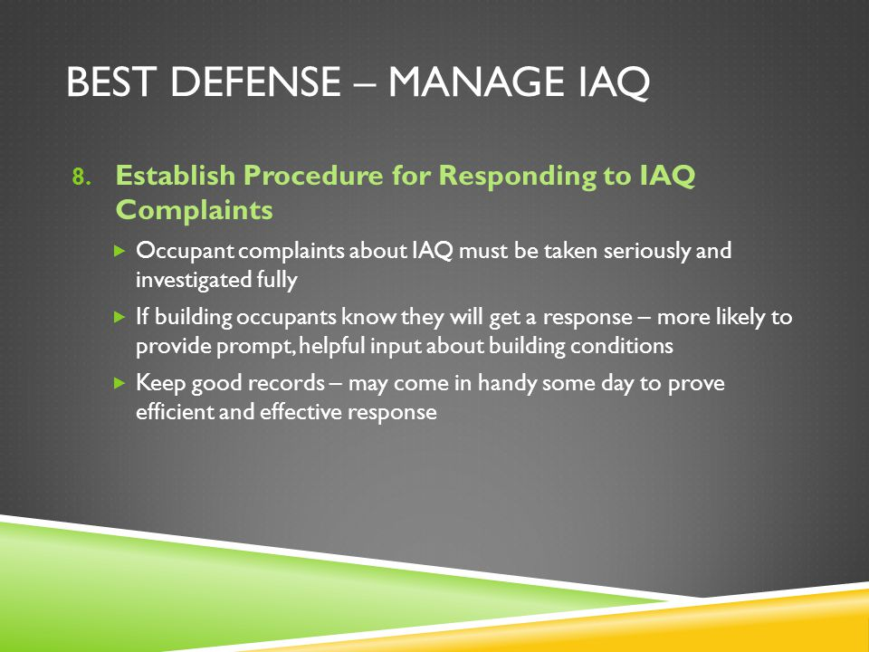 BEST DEFENSE – MANAGE IAQ 8.