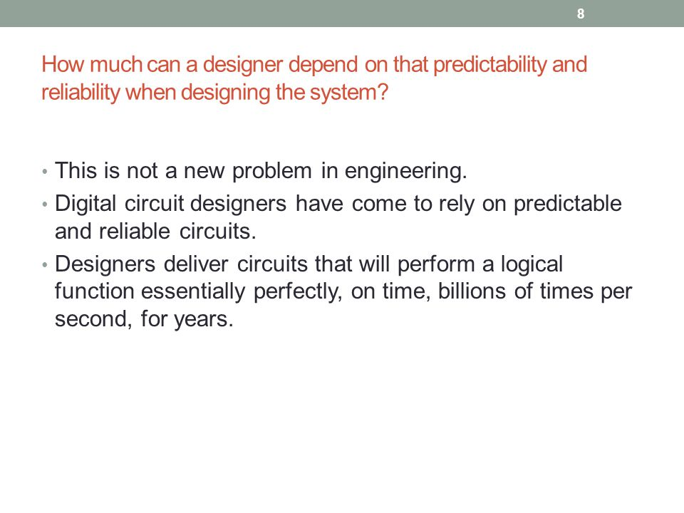 Today Technology :Concurrency Cyber-physical systems by nature will be concurrent.
